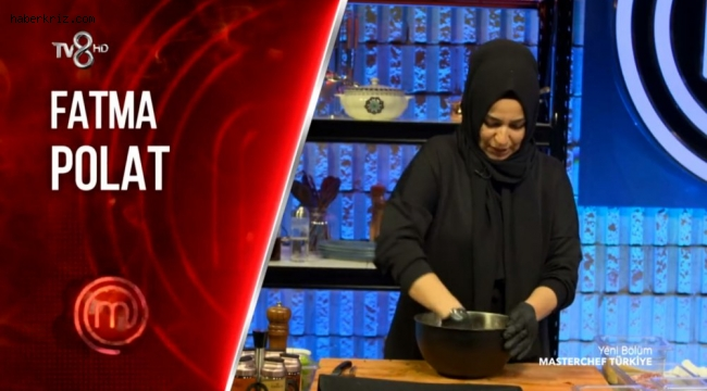 Masterchef Fatma Polat kim? Fatma Polat hikayesi ne, kaç yaşında nereli?